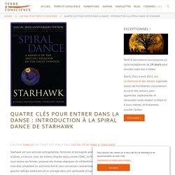 Quatre clés pour entrer dans la danse : Introduction à la Spiral Dance de Starhawk