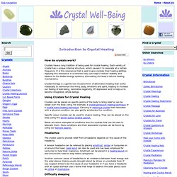 Introduction to Crystal Healing and Crystal Healing Layouts