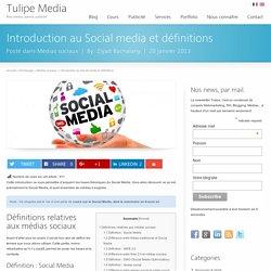 Introduction au Social media et définitions
