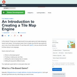 An Introduction to Creating a Tile Map Engine