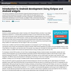 Introduction to Android development Using Eclipse and Android widgets