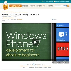 Series Introduction - Day 1 - Part 1 | Windows Phone 7 Development for Absolute Beginners