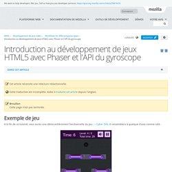 Introduction au développement de jeux HTML5 avec Phaser et l'API du gyroscope