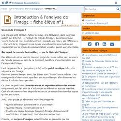 Introduction à l'analyse de l'image : fiche élève n°1- Les Enseignants Documentalistes de l'Académie de Poitiers
