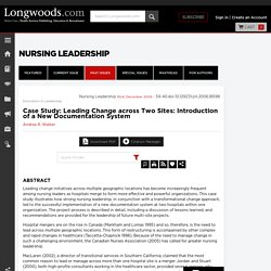 Case Study: Leading Change across Two Sites: Introduction of a New Documentation System
