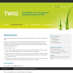 Introduction - Documentation - Twig - The flexible, fast, and secure PHP template engine