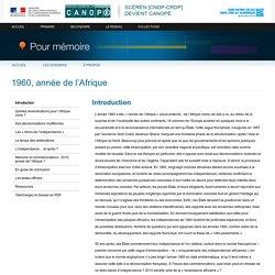 Introduction du dossier «1960, année de l'Afrique»-Pour mémoire-CNDP