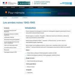 Introduction du dossier «Les années noires 1940-1945»-Pour mémoire-CNDP