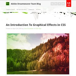 An Introduction To Graphical Effects in CSS : Adobe Dreamweaver Team Blog
