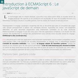 Introduction à ECMAScript 6: Le JavaScript de demain - Wanadev