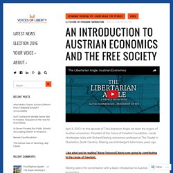 An Introduction to Austrian Economics and the Free Society – Voices of Liberty