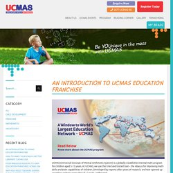 An Introduction to UCMAS Education Franchise