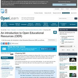 An introduction to Open Educational Resources (OER): 3 Exploring OER - OpenLearn - Open University - H800_1