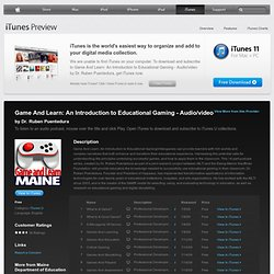 Game And Learn: An Introduction to Educational Gaming - Audio/video - Download free content from Maine Department of Education on iTunes