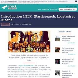 Introduction à ELK : Elasticsearch, Logstash et Kibana - Wooster