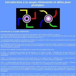 Introduction à la magie élémentaire et idées pour pratiquer.