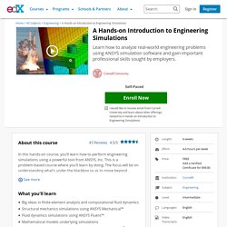 A Hands-on Introduction to Engineering Simulations