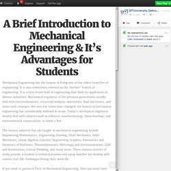 A Brief Introduction to Mechanical Engineering & It's Advantages for Students
