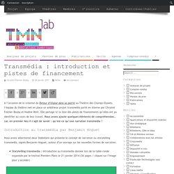 Transmédia : introduction et pistes de financement