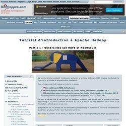Introduction à Apache Hadoop : généralités sur HDFS et MapReduce