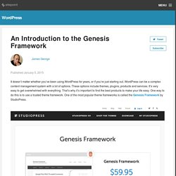 An Introduction to the Genesis Framework
