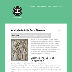An Introduction to the Epic of Gilgamesh