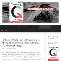 Who is QAnon? An Introduction to the QAnon Phenomenon #QAnon #GreatAwakening – Neon Revolt