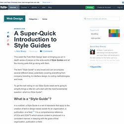 A Super-Quick Introduction to Style Guides