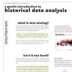 A gentle introduction to historical data analysis
