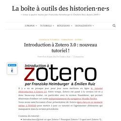 Introduction à Zotero 3.0 : nouveau tutoriel ! - La boîte à outils des historiens