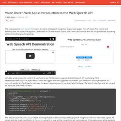 Voice Driven Web Apps: Introduction to the Web Speech API