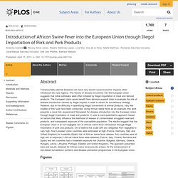 PLOS - AVRIL 2013 - Introduction of African Swine Fever into the European Union through Illegal Importation of Pork and Pork Pro