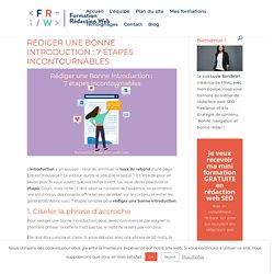 Rédiger une Bonne Introduction : 7 étapes incontournables