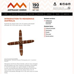 Introduction to Indigenous Australia - Australian Museum
