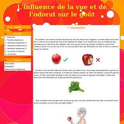 I - Introduction - L'influence de la vue et de l'odorat sur le goût