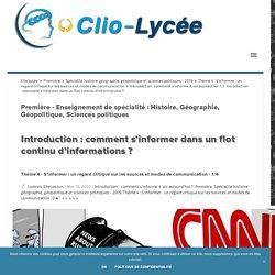 Introduction : comment s'informer dans un flot continu d'informations ? - 1/4 Clio Lycée