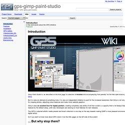 Introduction - gps-gimp-paint-studio - A few brief words about the GPS initiative. - Gimp + GPS (gimp paint studio)