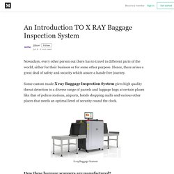 An Introduction TO X RAY Baggage Inspection System