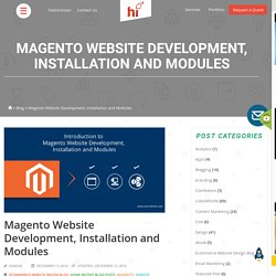 Introduction to Magento Website Development, Installation and Modules