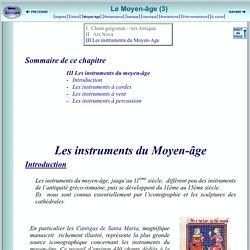 INTRODUCTION A LA MUSIQUE CLASSIQUE - Les instruments de musique du Moyen-Age