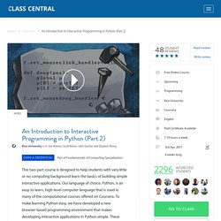 Reviews for An Introduction to Interactive Programming in Python (Part 2) from Coursera