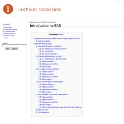 Introduction to EAD - iSchool Tutorials