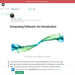 Composing Software: An Introduction – JavaScript Scene