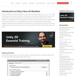 Introduction to Unity's New 2D Workflow - @jessefreeman