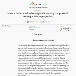 Introductionau numéro thématique: «Nouveaux paradigmes de la karstologie, mise en perspective»