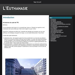 Introduction - L'Euthanasie