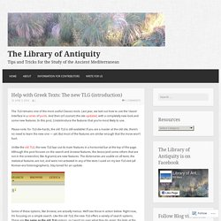 Help with Greek Texts: The new TLG (introduction) – The Library of Antiquity
