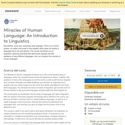 Miracles of Human Language: An Introduction to Linguistics - Universidad de Leiden