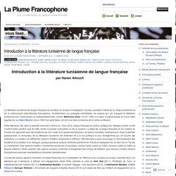 Introduction à la littérature tunisienne de langue française