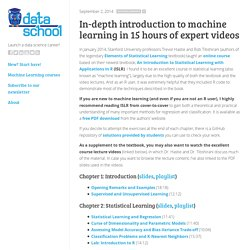 In-depth introduction to machine learning in 15 hours of expert videos